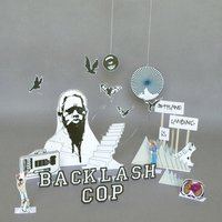 Backlash Cop — Jetplane Landing