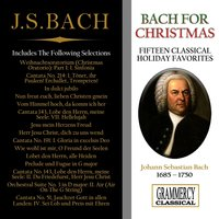 Bach for Christmas: Fifteen Classical Holiday Favorites — Иоганн Себастьян Бах