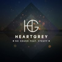 No Sound (feat. Steuff) — HeartGrey, Steuff