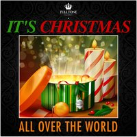 It's Christmas All over the World — Irving Berlin