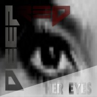 Her Eyes — Deep Red