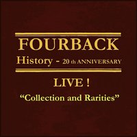 "History Live! ""Collection and Rarities"" — Fourback"