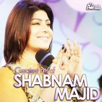 Greatest Hits of Shabnam Majid — Shabnam Majid