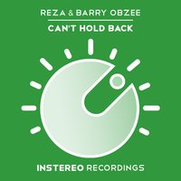 Can't Hold Back — Reza, Barry Obzee