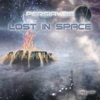 Lost In Space — Persia Vibe