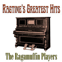 Ragtime's Greatest Hits — The Ragamuffin Players