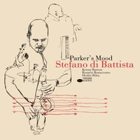 Parker's Mood — Stefano Di Battista