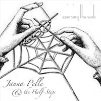 Spinning the Web — Janna Pelle & the Half-Steps