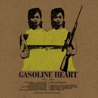 What Now — Gasoline Heart