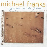 Barefoot On The Beach — Michael Franks