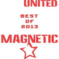 Best of 2013 Magnetic United — сборник