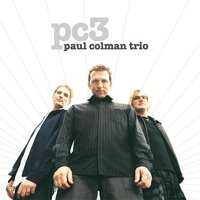 New Map Of The World — Paul Colman Trio
