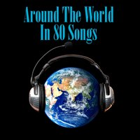 Around The World In 80 Songs — сборник