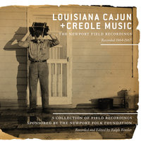 Louisiana Cajun and Creole Music: The Newport Field Recordings — сборник