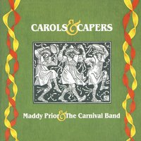 Carols And Capers — Maddy Prior & The Carnival Band