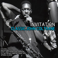 Invitation — John Coltrane