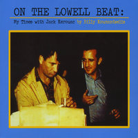 On The Lowell Beat: My Times with Jack Kerouac — Billy Koumantzelis