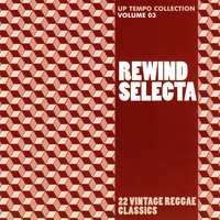 Rewind Selecta: Up Tempo Collection, Vol. 3 — сборник