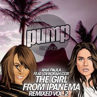 The Girl from Ipanema Remixed Vol. 2 — Ana Paula feat. Deborah Cox