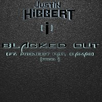 Blacked Out (feat. Project Pat & Damas) — Project Pat, Damas, Justin Hibbert [i]