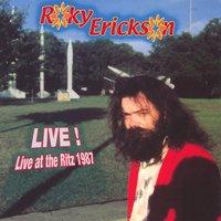 Live at the ritz 1987 — Roky Erickson