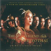 The Legend of Suriyothai — Richard Harvey, Budapest Film Orchestra, Nantana Boon-Long