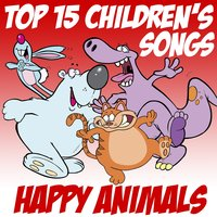 Top 15 Children's Songs — Happy Animals