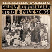 Great Australian Bush & Folk Songs — Warren Fahey