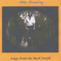 Songs from the Back Porch — Mike Romeling