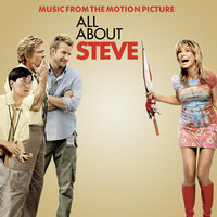 All About Steve (Music From The Motion Picture) — сборник
