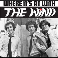 Where It's At With the Wind — The Wind