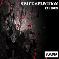 Space Selection — DJ Memory feat. Dj Fonzie feat. DJ Ciaco feat. Fonzie Ciaco