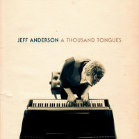 A Thousand Tongues — Jeff Anderson
