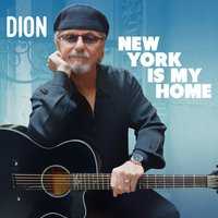 New York Is My Home — Dion
