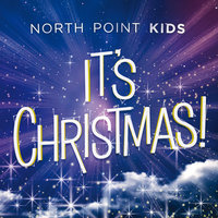 It's Christmas! — North Point Kids