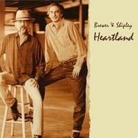 Heartland — Brewer And Shipley