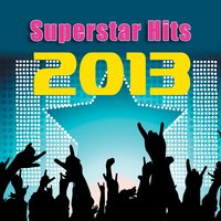 Superstar Hits 2013 — Hot All-Star Masters