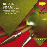 Rossini: Overtures — London Symphony Orchestra (LSO), Claudio Abbado