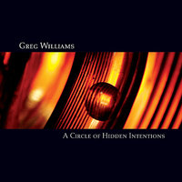 A Circle of Hidden Intentions — Greg Williams