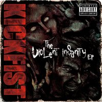 The Violent InSanity EP — Kickfist