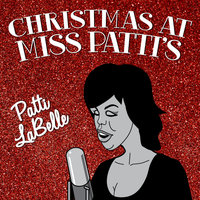 Christmas at Miss Patti's — Patti LaBelle