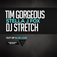 Out Of Blue Love — Tim Gorgeous
