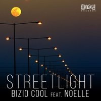 Streetlight — Noelle, Bizio Cool