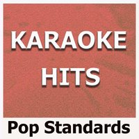 Karaoke Hits: Pop Standards — Original Backing Tracks