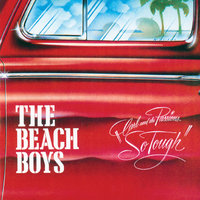 Carl & The Passions - So Tough — The Beach Boys