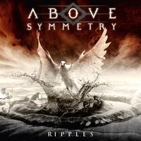 Ripples — Above Symmetry