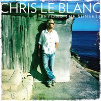 Beyond the Sunsets — Chris Le Blanc