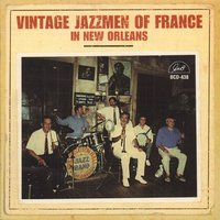 Vintage Jazzmen of France in New Orleans — Enzo Mucci, Emile Martyn, Dan Vernhettes, Boss Queraud, Vintage Jazzmen of France, Yves Buffetrille