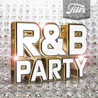 Filtr presents R&B Party — сборник