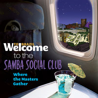 Welcome To The Samba Social Club - Where The Masters Gather — сборник